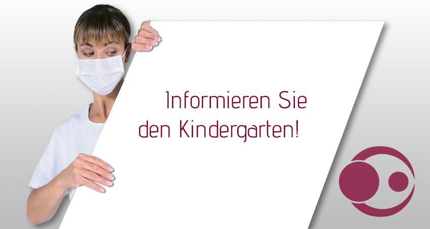 Informieren Sie den Kindergarten